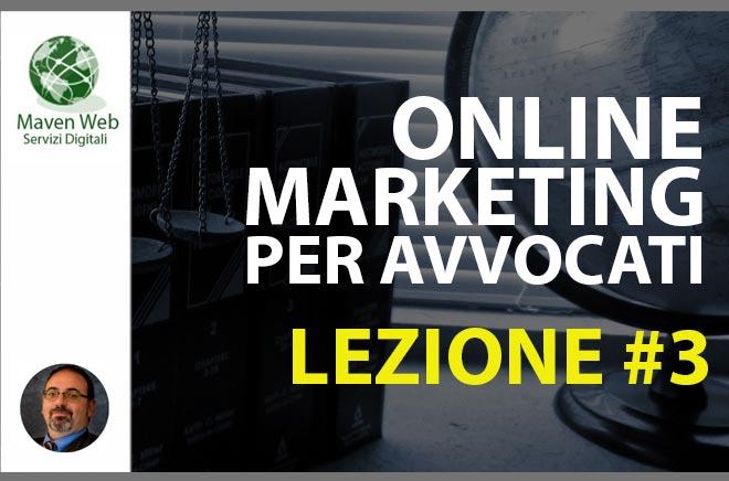 Online Marketing Per Avvocati | Lezione #3 | Come acquisisce clienti l'avvocato