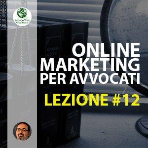 Online Marketing Per Avvocati | Lezione #12 | Il marketing e la deontologia parte 2
